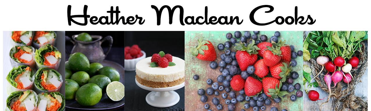 Heather Maclean Cooks